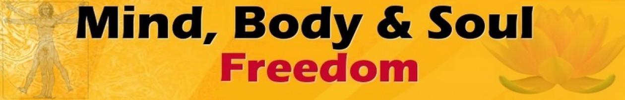 Mind Body Soul Freedom